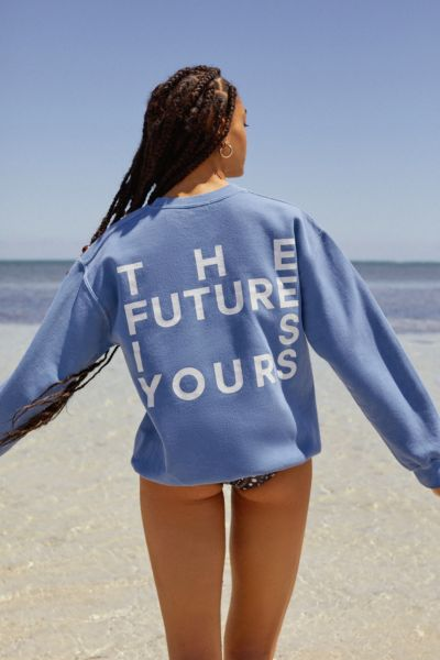 Future Is Yours Crew-Neck Sweatshirt