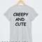 Creepy and cute t-shirt men women and youth