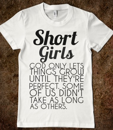 SHORT GIRLS  - glamfoxx.com - Skreened T-shirts, Organic Shirts, Hoodies, Kids Tees, Baby One-Pieces and Tote Bags Custom T-Shirts, Organic Shirts, Hoodies, Novelty Gifts, Kids Apparel, Baby One-Pieces | Skreened - Ethical Custom Apparel
