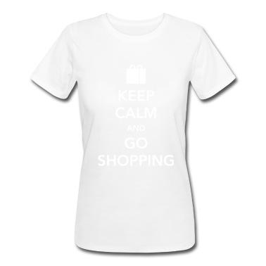 Keep Calm and Go Shopping T-Shirt | Spreadshirt | ID: 11588410