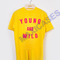 Young and wild t-shirt men women and youth