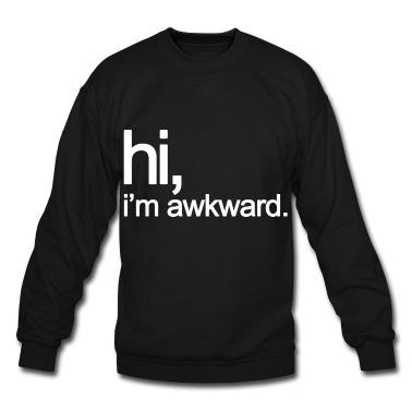 Gen hi im awkward mp sweatshirt