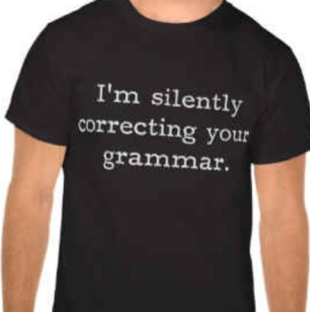 shirt t-shirt grammar correcting always top
