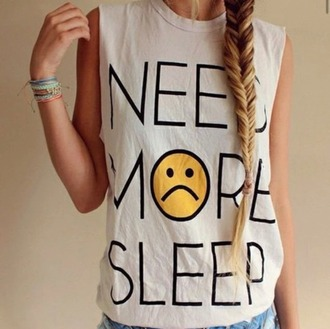 t-shirt smiley tumblr punk rock metal smile yellow need more sleep white quote on it top tank top funny summer outfits teenagers festival summer top cool girl style fashion back to school tumblr clothes sleeveless trendy hipster attitude pajamas shirt graphic tee sad face sleeveless top grunge muscle tee tumblr shirt white t-shirt