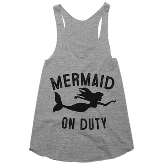 tank top grey comfy sporty sportswear mermaid quote on it funny teenagers shirtoopia.com