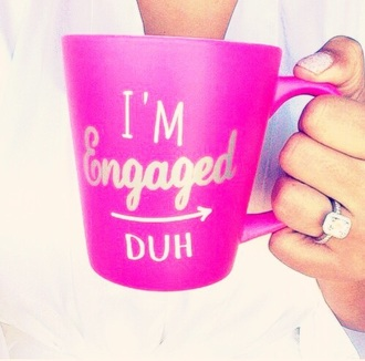 home accessory mug tea mug coffee mugs couples engaged pink hot pink quote on it girly