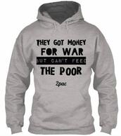sweater,tupac,war,poor,feed,the,money,for,tupac sweater