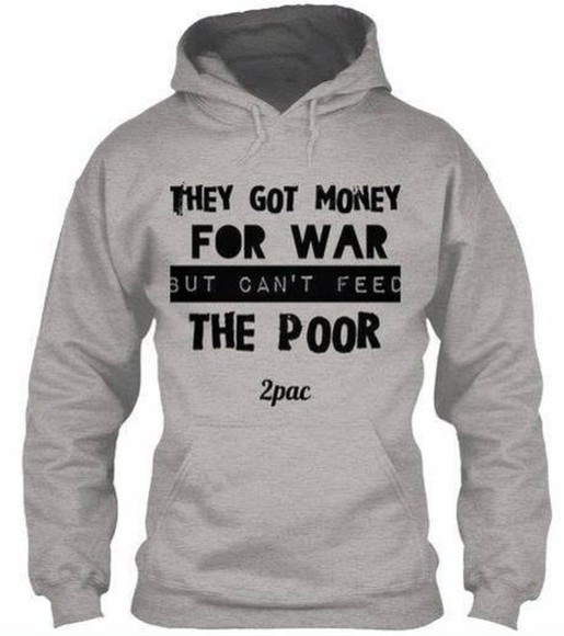 sweater the 2pac tupac war poor feed money for tupac sweater