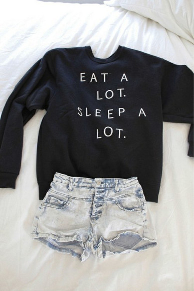 shirt quote on it t-shirt sweater top eat a lot sleep a lot