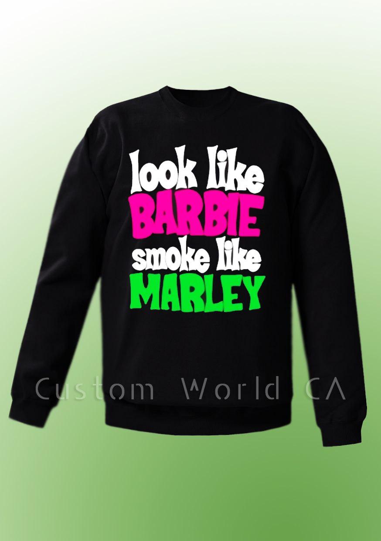 Womens funny weed crewneck/sweatshirt