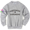 Happiness is expensive sweatshirt gift sweater adult unisex cool tee shirts