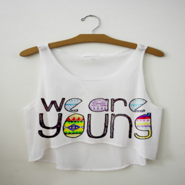 shirt we are young young white pink blue green red yellow orange black purple aztec tank top crop tops crop tops colorful patterns pattern crop tops summer summer outfits girl shirts white top color letters top colorful