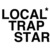 Local Trap Star — Home