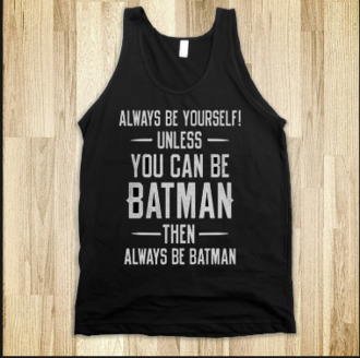 shirt batman black quote on it skreened tank top gatsby inspired