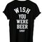 Wish you were beer shirt back