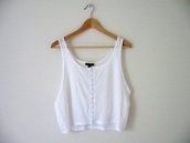 tank top,mainstream,yolo,hipster,inlove,wanted,cool,euro,white crop tops,sweet,amazing,flawless,dream,noah,new york city,white bottons,blouse