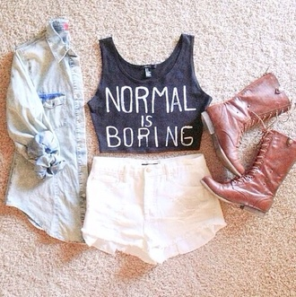 tank top top t-shirt shirt black black and white white normal is boring normal is boring shoes jacket crop tops black t-shirt shorts jeans high waisted life sexy grey vest quote on it outfit cute denim denim shirt lace cream ivory brown boots lace boots millitairy blouse tunblr