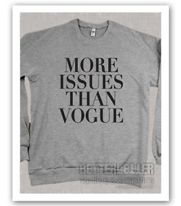 More Issues Than Vogue Adult Fleece Crewneck Sweatshirt Womans Shirt | eBay