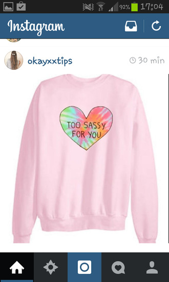 sweater too sassy for you bunt colorful pink heart