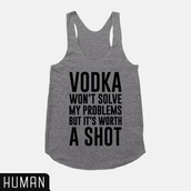 vodka,shot,party,tank top,funny,yes please,shirt