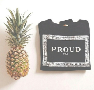shirt soul pineapple proud proudsoul