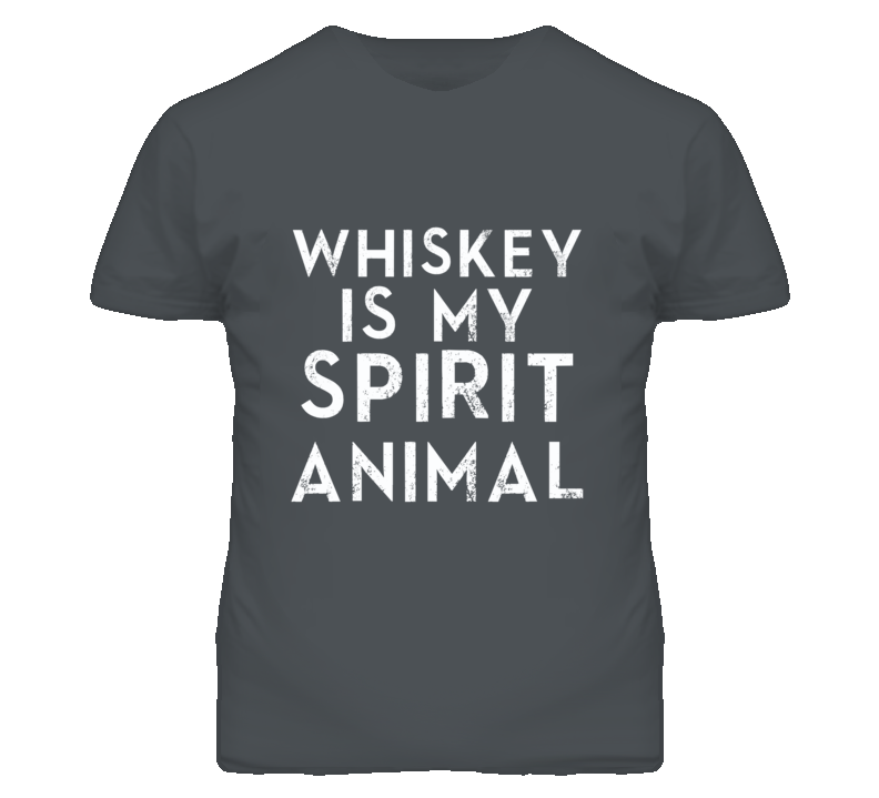 Whiskey Is My Spirit Animal Funny Alcohol Graphic T Shirt