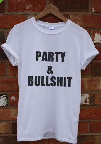 Party and bullshit Mens Large White T Shirt Rita Hipster Ora Drink CLEARANCE D1 | eBay