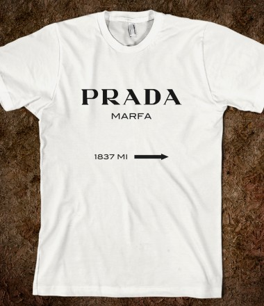 Prada Marfa - Down The Rabbit Hole - Skreened T-shirts, Organic Shirts, Hoodies, Kids Tees, Baby One-Pieces and Tote Bags Custom T-Shirts, Organic Shirts, Hoodies, Novelty Gifts, Kids Apparel, Baby One-Pieces | Skreened - Ethical Custom Apparel