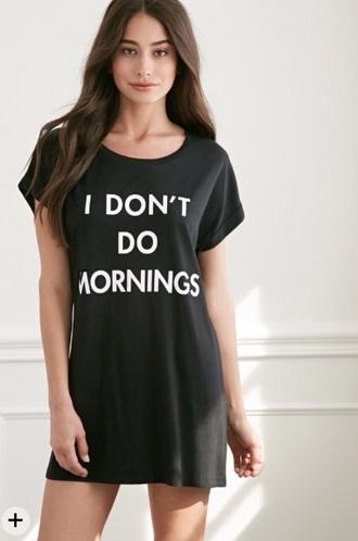 pajamas nightdress i don't do mornings
