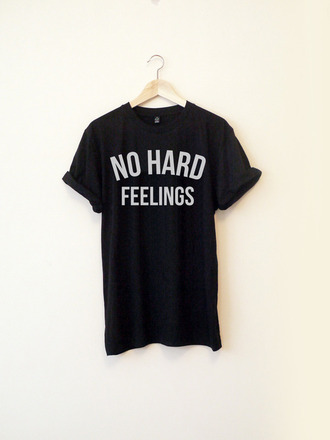 t-shirt feelings black boy girl long writing tshirt shirt white no hard feelings no hard feelings shirt quote on it black and white rolled sleeves black t-shirt slogan top blackorwhite yolo t shirt