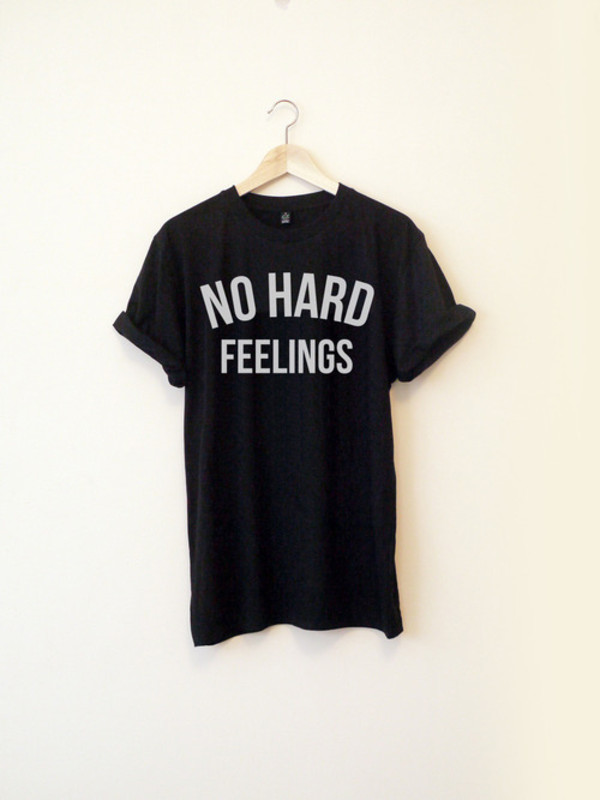 t-shirt feelings black boy girl long writing t-shirt shirt white quote on it black and white rolled sleeves no hard feelings no hard feelings shirt black t-shirt graphic tee blackorwhite yolo t-shirt