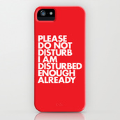 phone cover,please do not disturb,quote on it,android phone cover,disturbing,iphone cover,iphone case,red,typography,iphone 5 case,weird,leave me alone,don't care,WORDS BRAND™