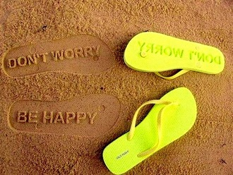 shoes don't worry be happy message sand quote on it slippers