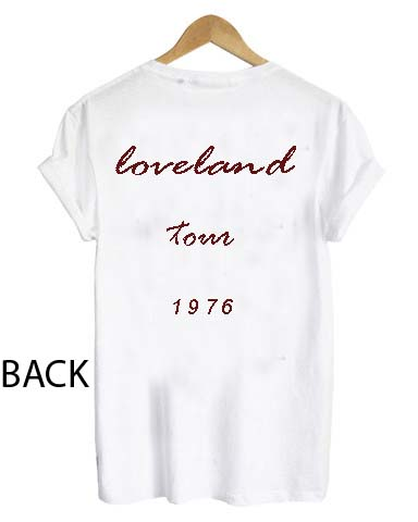 loveland tour 1976 T Shirt Size S,M,L,XL,2XL,3XL