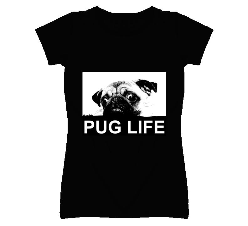 Pug Life Popular T Shirt