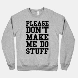 sweater lazy sweat lazy day funny sweater funny sweatshirt weekend