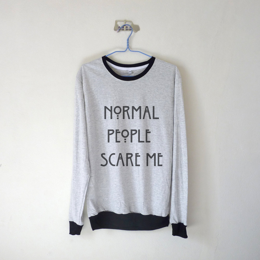 Normal people scare me unisex long sleeve tshirt / american horror story / white grey