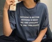 shirt,blue,sad quote,quote on it