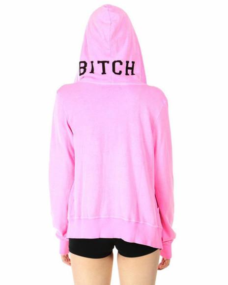 jacket pink jacket hoodie jacket jacket with hood bitch bitch jacket