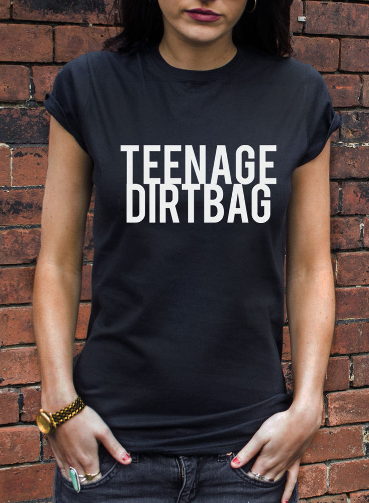 TEENAGE DIRTBAG T-SHIRT MENS WOMANS HIPSTER DOPE HIP HOP DORK GEEK TSHIRT L598 | eBay