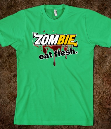 Zombie Eat Flesh - Tees by David Ayala - Skreened T-shirts, Organic Shirts, Hoodies, Kids Tees, Baby One-Pieces and Tote Bags Custom T-Shirts, Organic Shirts, Hoodies, Novelty Gifts, Kids Apparel, Baby One-Pieces | Skreened - Ethical Custom Apparel