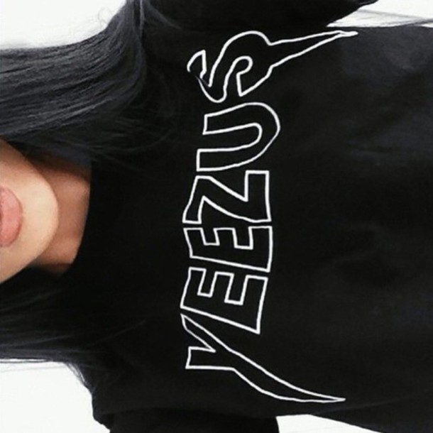 Shirt Yeezus Black T Quote On It Yeezy Tumblr Girl Outfit Winter Outfits