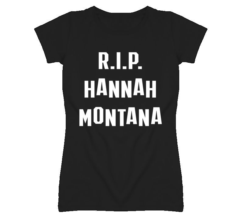 Rip Hannah Montana Celebrity Miley Cyrus Popular T Shirt 1553348 | eBay