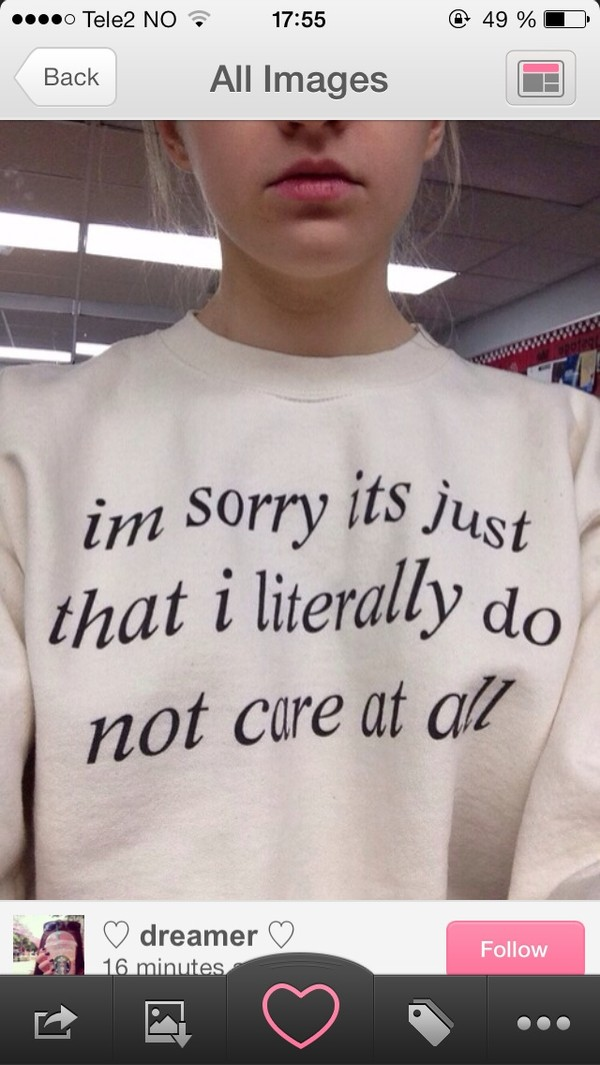 sweater white care quote on it