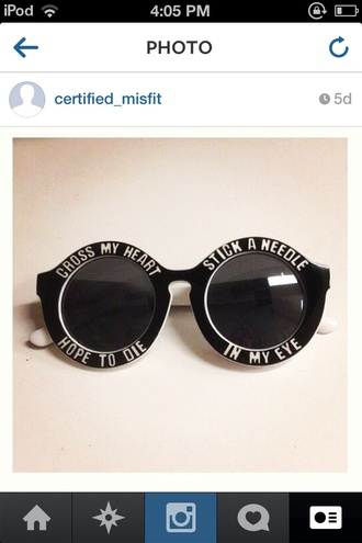 sunglasses black cross my heart hope to die stick a needle in my eye round sunglasses