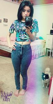 jeans,high waisted jeans,high waisted,weed,crop tops,pants,shirt,marijuana