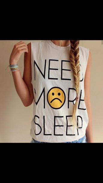 shirt cutoff shirt sleep t-shirt white shirt need more sleep
