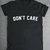 Don't Care Girls Womens Slogan T-Shirt