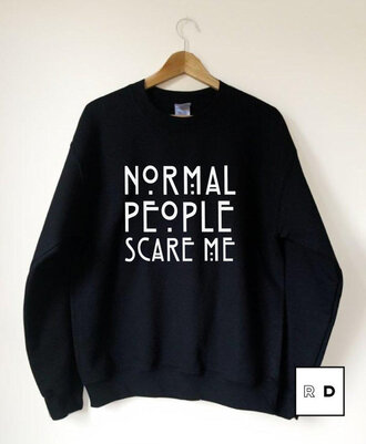jacket black white letters long sleeves normal people scare me