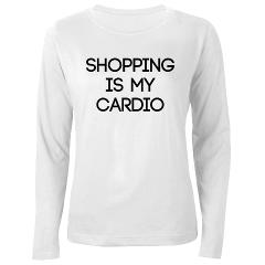 Shopping Is My Cardio Long Sleeve T-Shirt 	> Shopping Is My Cardio 	> Maridesign